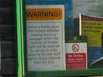 Sign at Temple Lock - you have been warned!